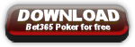 bet365 bono poker download